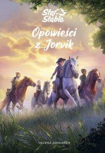 Star Stable. Opowieści z Jorvik