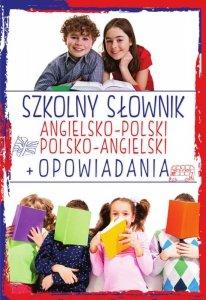 Szkolny słownik angielsko-polski, polsko-angielski + Opowiadania