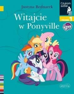 Witajcie w Ponyville. Czytam sobie. Poziom 1
