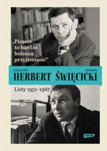 Pisanie to bardzo bolesna przyjemność. Listy 1951-1967