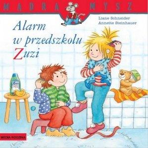 Alarm w przedszkolu Zuzi. Mądra Mysz