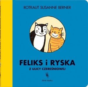 Feliks i Ryska z ulicy Czereśniowej
