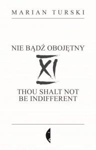 XI Nie bądź obojętny. XI Thou shalt not be indifferent