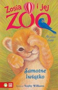 Samotne lwiątko. Zosia i jej zoo