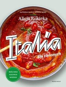 Italia dla zielonych. Roślinna kuchnia włoska