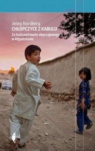 Chłopczyce z Kabulu. Za kulisami buntu obyczajowego w Afganistanie wyd. 2021
