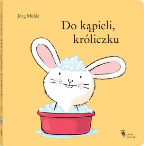 Do kąpieli, króliczku wyd. 2