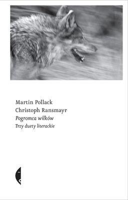 Pogromca wilków trzy duety literackie