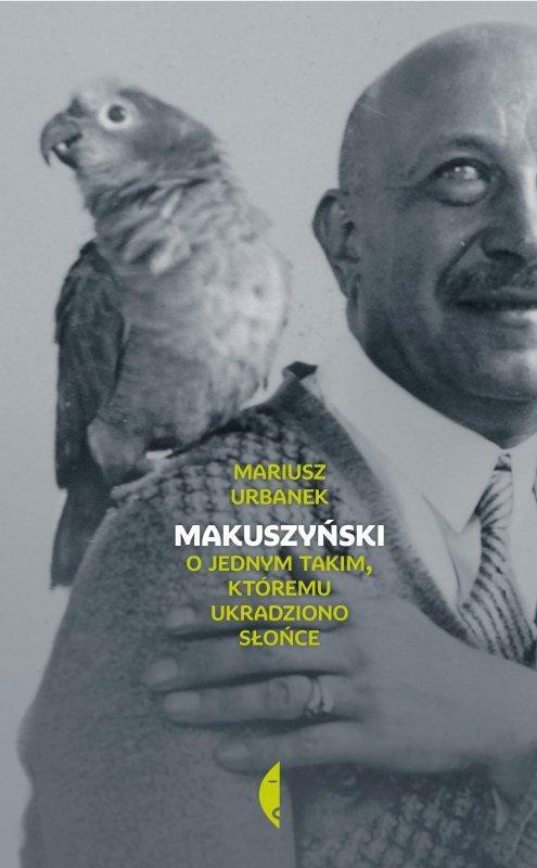 Makuszyński o jednym takim któremu ukradziono słońce