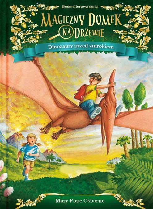 Dinozaury przed zmrokiem magiczny domek na drzewie