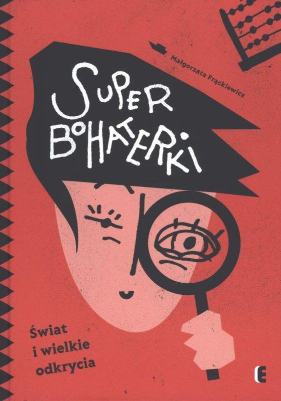 Superbohaterki świat i wielkie odkrycia