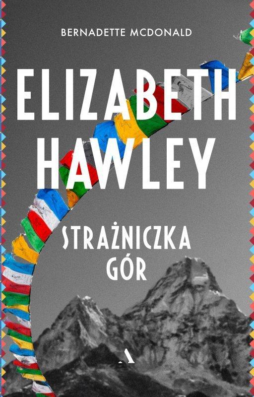 Elizabeth hawley strażniczka gór