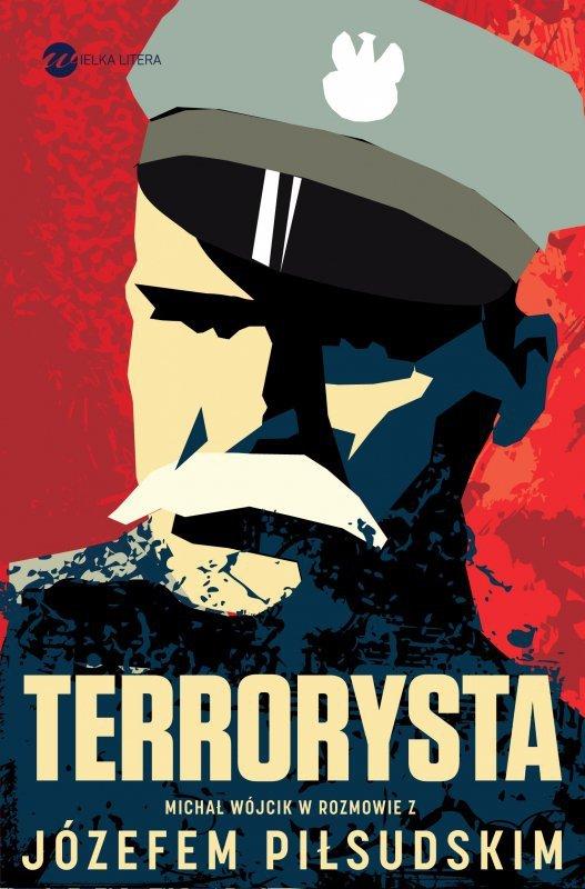 Terrorysta wywiad rzeka z józefem piłsudskim