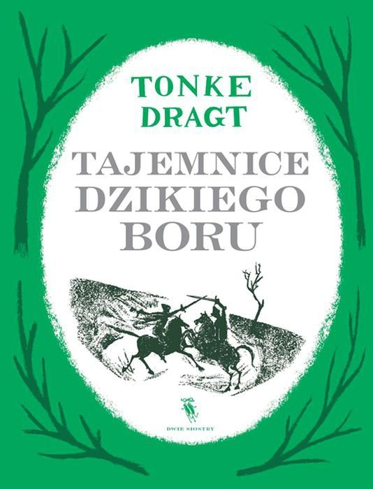 Tajemnice dzikiego boru list do króla Tom 2