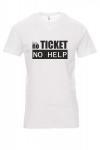 Koszulka biała - nO ticket no help - it support master