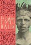 Tu byłem. Tony Halik