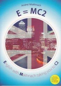 E=MC2 English with Makhnach taking you to C2. Z kursem MP3 do pobrania