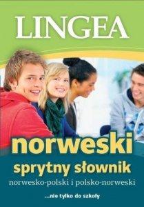 Sprytny słownik norwesko-polski i polsko-norweski ... nie tylko do szkoły