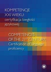 Kompetencje XXI wieku certyfikacja biegłości językowej