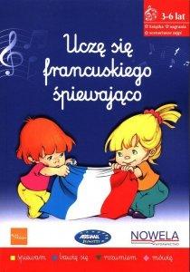 Uczę się francuskiego śpiewająco Książka nagrania scenariusze zajęć