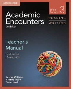 Academic Encounters 3 Teacher's Manual Reading and Writing