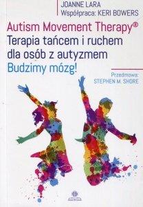 Autism Movement Therapy Terapia tańcem i ruchem dla osób z autyzmem