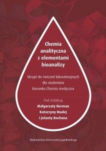 Chemia analityczna z elementami bioanalizy Skrypt z ćwiczeń laboratoryjnych dla studentów kierunku