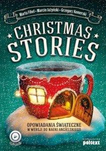 Christmas Stories. Opowiadania świąteczne w wersji do nauki angielskiego z nagraniami MP3 (Poziom B1-B2)