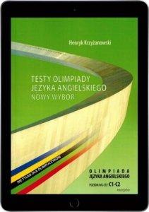 Testy olimpiady języka angielskiego. Nowy wybór. Poziom C1-C2 (EBOOK PDF)
