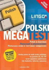 Polski. Megatest. Polish in Exercises. Język polski w ćwiczeniach. Poziomy A1, A2 i B1 (nowe wydanie)
