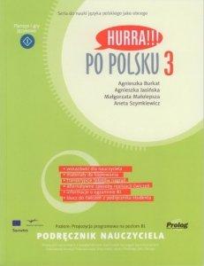 Hurra Po Polsku 3. Podręcznik nauczyciela