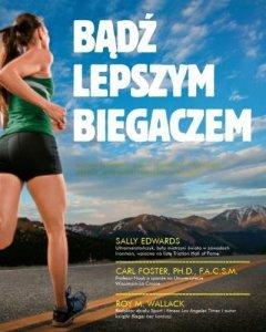 Bądź lepszym biegaczem