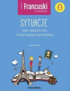 Francuski w tłumaczeniach. Sytuacje z kursem MP3 do pobrania (poziom A2-B1+)