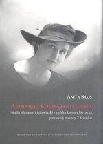 Apologia kobiecego ducha. Sybilla Aleramo i jej związki z polską kulturą literacką pierwszej połowy XX wieku
