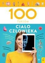 100 faktów. Ciało człowieka