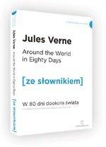 Around the World in Eighty Days W 80 dni dookoła świata z podręcznym słownikiem angielsko-polskim (dodruk 2020)