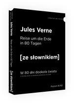 Reise um die Erde in 80 Tagen W 80 dni dookoła świata z podręcznym słownikiem niemiecko-polskim (dodruk 2019)