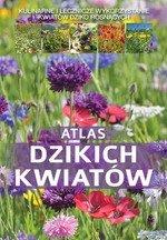Atlas dzikich kwiatów (dodruk 2017)
