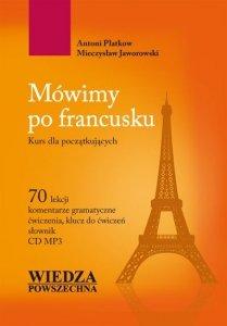 Mówimy po francusku. Kurs dla początkujących z płytą CD mp3