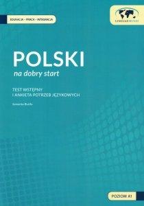 Polski na dobry start. Dokumentacja metodyczna - test wstępny