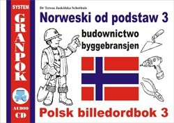 Norweski od podstaw 3. Budownictwo. Ilustrowany słownik norwesko-polski płytą CD