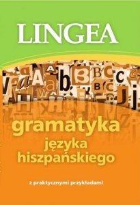 Gramatyka języka hiszpańskiego z praktycznymi przykładami