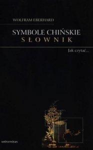 Symbole chińskie. Słownik. Jak czytać