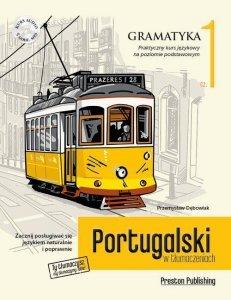 Portugalski w tłumaczeniach. Gramatyka 1. Praktyczny kurs językowy na poziomie podstawowym z płytą CD