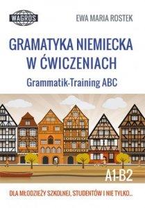 Gramatyka niemiecka w ćwiczeniach. Grammatik Training ABC