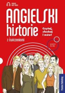 Angielski historie z ćwiczeniami. Książka z kursem audio mp3