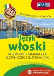 Komunikacja bez problemów. Język włoski. Rozmówki, gramatyka, słowniczek z ilustracjami + nagrania MP3