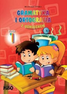 Gramatyka i ortografia z uśmiechem. Klasa 1