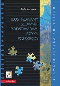 Ilustrowany słownik podstawowy języka polskiego wraz z indeksem pojęciowym wyrazów i ich znaczeń (B1-B2)