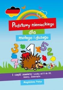 Podstawy niemieckiego dla małego i dużego 1. Książeczka do nauki słówek dla każdego